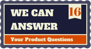 16 can answer product questions