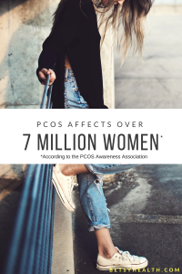 PCOS affects more than 7 million women