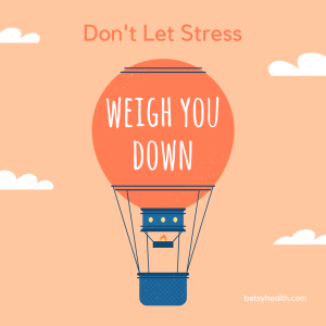 Don't let stress weigh you down