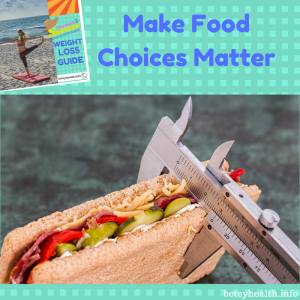 make food choices matter