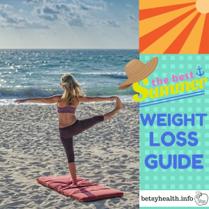 the best summer weight loss guide part 2 of 6