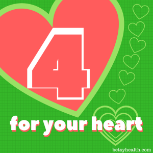 Four Nutrients for your Heart