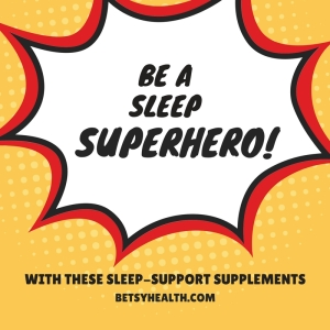 be a sleep superhero with these supplements