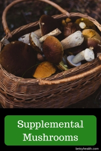 Supplemental Mushrooms and Potential Health Benefits